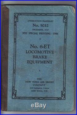1944 NYC Special Printing # 5032 No. 6-ET Locomotive Brake Equipment