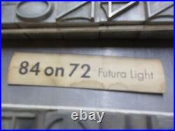 Letterpress FUTURA LIGHT Letterpress 84 Point on 72 point base. Foundry cast